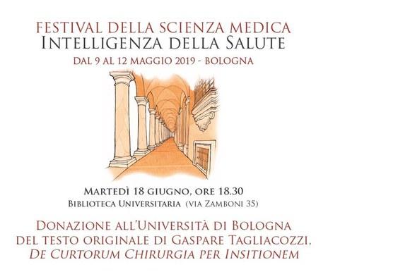 """Donazione all'Università di Bologna del testo originale di Gaspare Tagliacozzi, """"De Curtorum Chirurgia per Insitionem""""."""